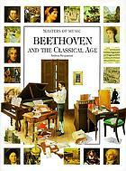 Beethoven and the classical age