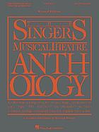 Singers Musical Theatre Anthology : Baritone/Bass. Vocal Score.