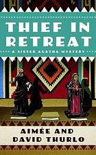 Thief in retreat : a sister Agatha mystery