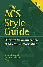 The ACS style guide : effective communication of scientific information.