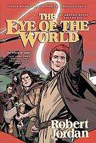 Robert Jordan's The wheel of time : the eye of the world