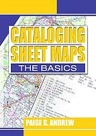 Cataloging sheet maps : the basics