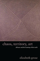 Chaos, territory, art : Deleuze and the framing of the earth