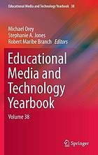 Educational media and technology yearbook. Volume 38