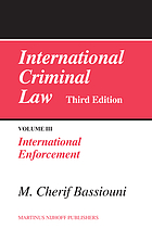 International criminal law 3 International enforcement.