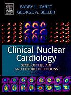 Clinical nuclear cardiology : state of the art and future directions