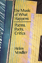 The music of what happens : poems, poets, critics