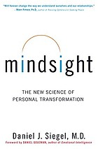 Mindsight : the new science of personal transformation