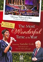 The most wonderful time of the year : with the Mormon Tabernacle Choir and Orchestra at Temple Square