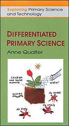 Differentiated primary science