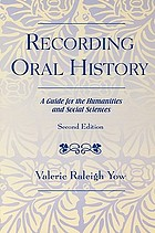 Recording oral history : a guide for the humanities and social sciences