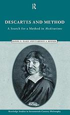 Descartes and method : a search for a method in Meditations