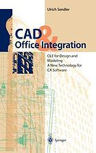 CAD & office integration : OLE for design and modeling--a new technology for CA-software