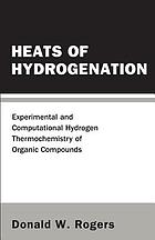 Heats of hydrogenation : experimental and computational hydrogen thermochemistry of organic compounds