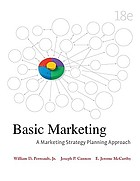 Basic marketing : a marketing strategy planning approach