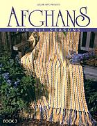 Afghans for all seasons : book 3.