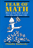 Fear of math : how to get over it and get on with your life