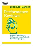Performance Reviews (HBR 20-Minute Manager Series).