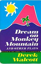 Dream on Monkey Mountain, and other plays.
