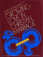 Growing love in Christian marriage
