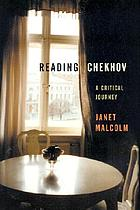 Reading Chekhov : a critical journey