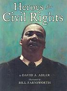 Heroes of civil rights
