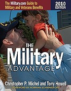 The military advantage : the military.com guide to military and veterans benefits