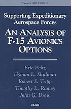 Supporting expeditionary aerospace forces : an analysis of F-15 avionics options