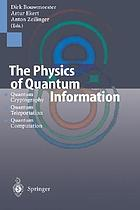 The Physics of quantum information : quantum cryptography, quantum teleportation, quantum computation