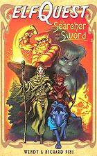 ElfQuest, the searcher and the sword