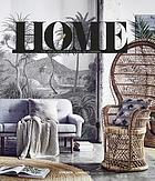 Home : the joy of interior styling