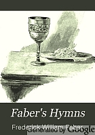 Faber's hymns.