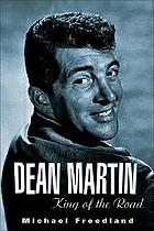 Dean Martin : king of the road