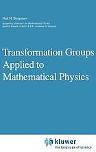 Transformation groups applied to mathematical physics