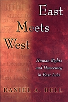 East meets West : human rights and democracy in East Asia