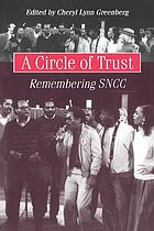 A circle of trust : remembering SNCC