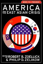 America and the East Asian crisis : memos to a president