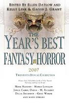 The year's best fantasy & horror : Twentieth Annual Collection