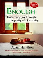 Enough : discovering joy through simplicity and generosity