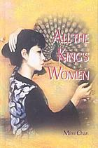 All The King's women : the story of a Hong Kong family