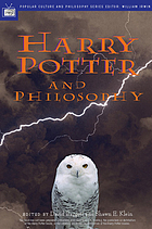 Harry Potter and philosophy : if Aristotle ran Hogwarts