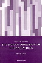 The human dimension of organizations