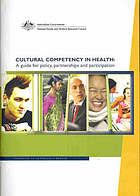 Cultural competency in health : a guide for policy, partnerships, and participation.