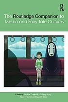 The Routledge Companion to Media and Fairy-Tale Cultures