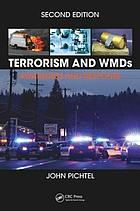 Terrorism and WMDs : awareness and response