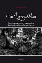 The leprous man : a psychoanalytical investigation into Stephen Donaldson's fantasy novels