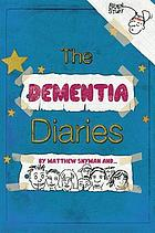 The dementia diaries : a novel in cartoons