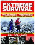 Extreme survival : wilderness, terrorism, air, sea, land
