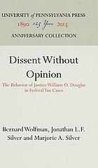 Dissent without opinion : the behavior of Justice William O. Douglas in Federal tax cases