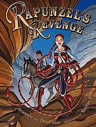 Rapunzel's revenge : graphic novel